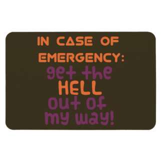 In Case of Emergency Rectangular Magnets