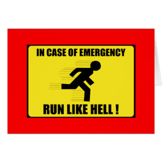 In Case Of Emergency ... Run Like Hell Cards