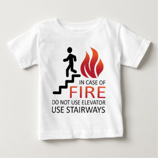 In Case of Fire Baby T-Shirt
