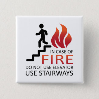 In Case of Fire Button