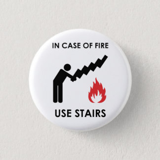 In Case of Fire Use Stairs Button