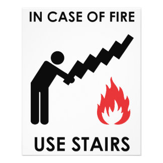 In Case of Fire Use Stairs Flyer