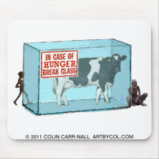 In Case of Hunger Break Glass by Colin Carr-Nall Mouse Pad