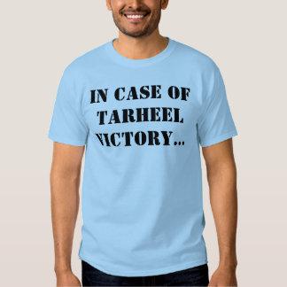 In case of Tarheel victory... T Shirt