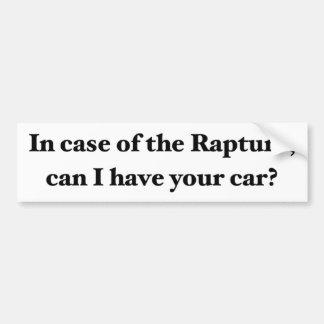 In case of the Rapture... Bumper Sticker