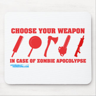 In Case Of Zombie Apocalypse Mouse Pad