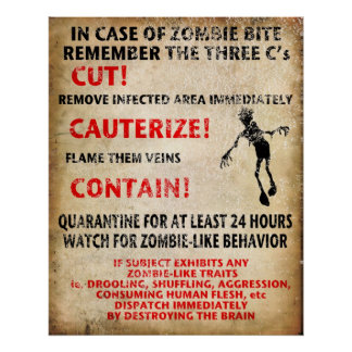 """""""In Case Of Zombie Bite"""" Posters"""