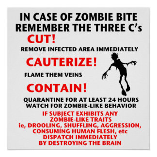 """IN CASE OF ZOMBIE BITE"" Poster"