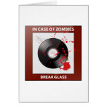In Case Of Zombies Break Glass Greeting Card