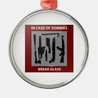 In Case Of Zombies Break Glass Metal Ornament