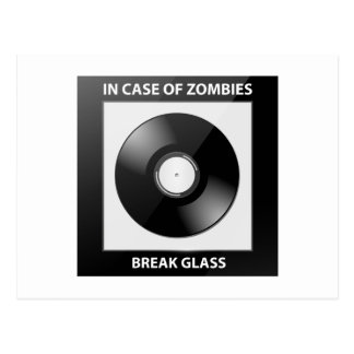 In Case Of Zombies Break Glass Post Cards