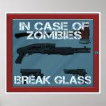 In case of Zombies break glass Poster