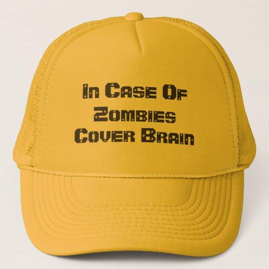 In Case Of Zombies, Cover Brain Trucker Hat