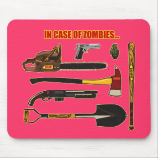 In Case of Zombies... Mouse Pad