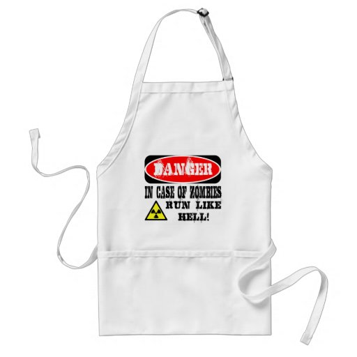In case of zombies run like hell! aprons