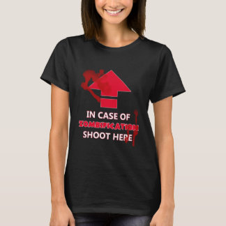 In Case of Zombification T-Shirt