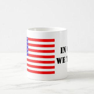 In Cats We Trust Coffee Mug