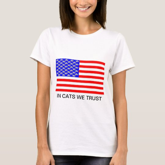 In Cats We Trust T-Shirt