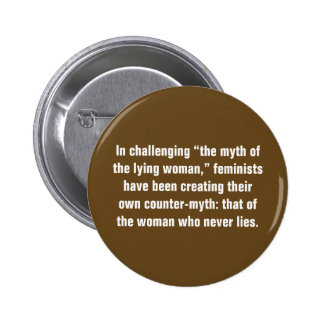 """In Challenging """"The Myth Of The Lying Woman"""" ... Button"""