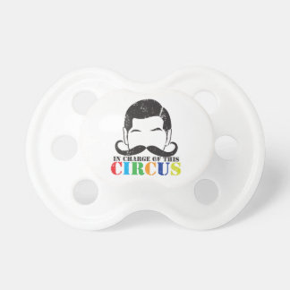In charge of this circus distressed rough version baby pacifiers