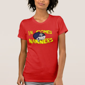 In comes nanners tee shirt
