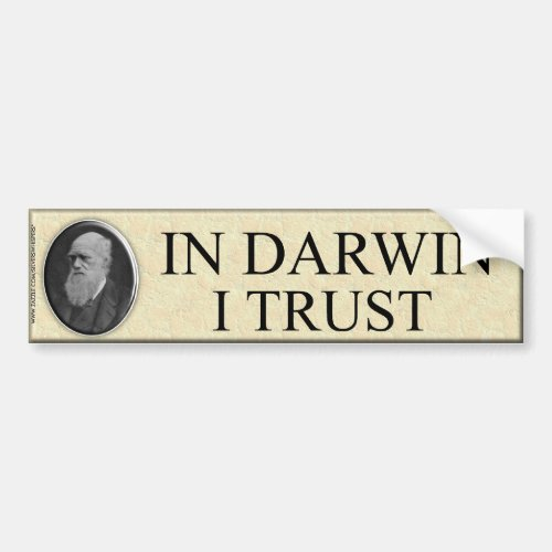 IN DARWIN I TRUST BUMPER STICKER