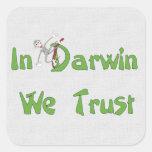 In Darwin We Trust Square Sticker
