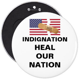 IN-DIG-NATION HEAL OUR NATION PINBACK BUTTON
