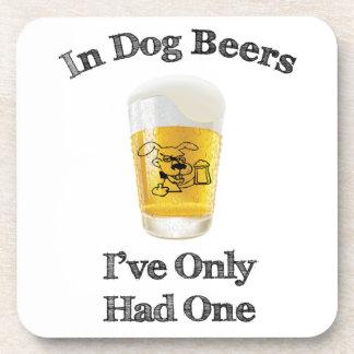 In Dog Beers Drink Coaster