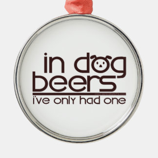 In Dog Beers (w/Dog) Ornament