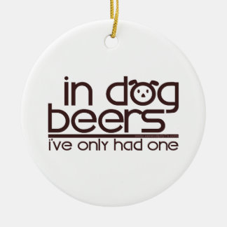 In Dog Beers (w/Dog) Christmas Tree Ornament