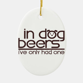 In Dog Beers (w/Dog) Christmas Ornament