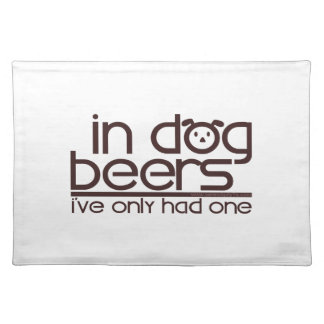 In Dog Beers (w/Dog) Cloth Placemat