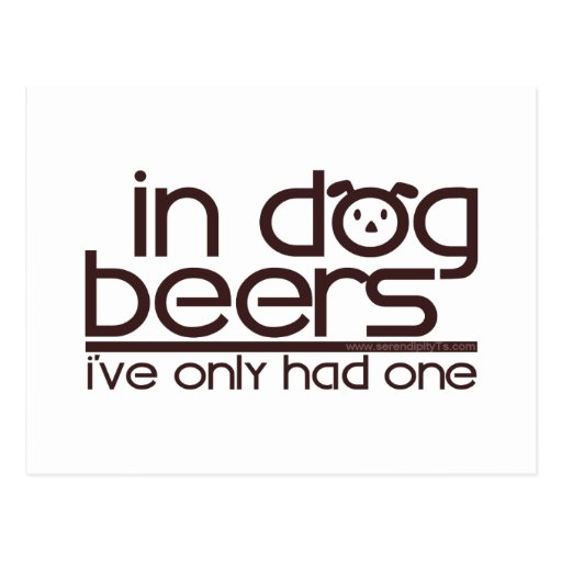 In Dog Beers (w/Dog) Postcard