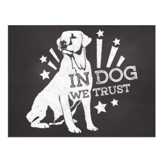 In Dog We Trust Postcard