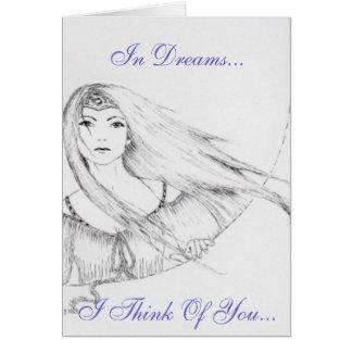 In Dreams-- Greeting Card