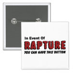 In Event of Rapture Christian Button 2 Inch Square Button