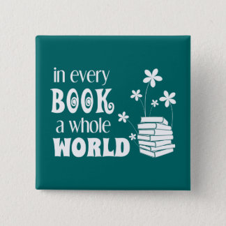 In Every Book A Whole World Button
