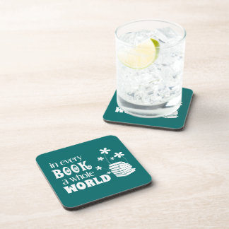 In Every Book A Whole World Drink Coaster
