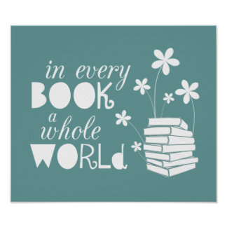 In Every Book A Whole World Poster