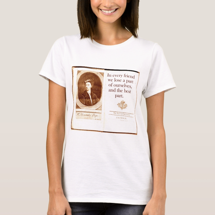 In Every Friend - Alexander Pope T-Shirt - Best Selling Long-Sleeve Street Fashion Shirt Designs