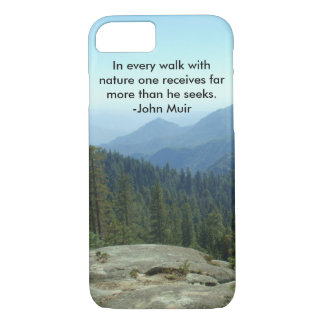 In Every Walk With Nature... -John Muir iPhone 7 Case