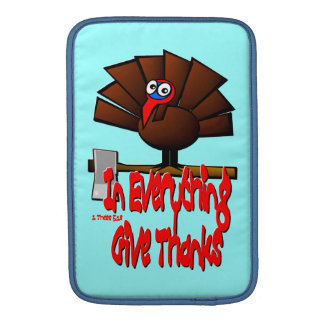 In Everything Give Thanks 1 Thessalonians 5 18 Sleeves For iPads