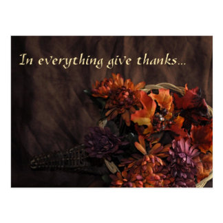 """""""In Everything Give Thanks"""" Cornucopia Postcard"""