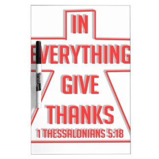 In Everything Give Thanks Dry Erase Board