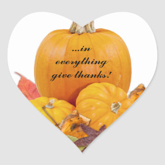 In Everything Give Thanks! Heart Sticker