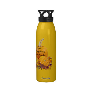 In Everything Give Thanks! Reusable Water Bottles