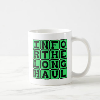 In For The Long Haul, Devoted Coffee Mug