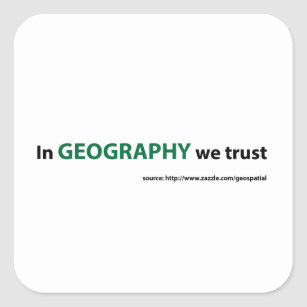 In Geography we trust Square Sticker