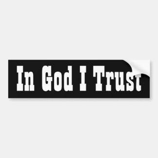 In God I Trust Bumper Stickers